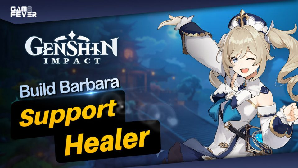 Build Barbara Terbaik Support Genshin Impact Indonesia