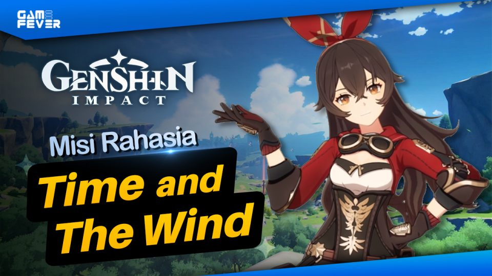 Guide Quest Time And The Wind Genshin Impact Gamefever Id