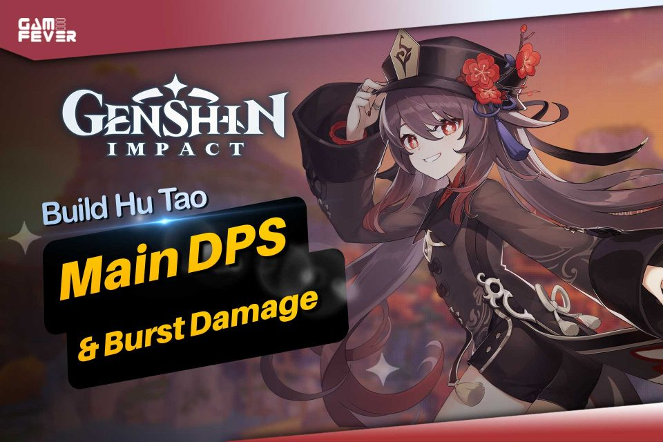 Build Hu Tao Terbaik Jadi Main DPS & Burst Damage